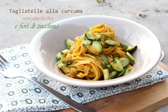 tagliatelle alla curcuma con fiori di zucchina (1)